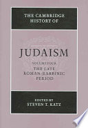 The Cambridge History of Judaism  Volume 4  The Late Roman Rabbinic Period
