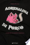 Adrenalina di porco
