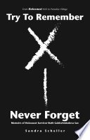Try to Remember Never Forget