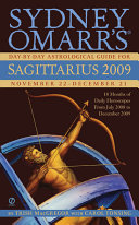 Sydney Omarr s Day by Day Astrological Guide for the Year 2009   Sagittarius
