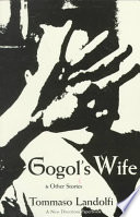 Gogol s Wife   Other Stories