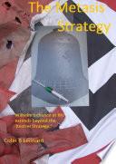 The Metasis Strategy