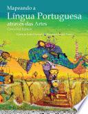 Mapeando A L Ngua Portuguesa Atrav S Das Artes Corrected Edition