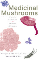 Medicinal Mushrooms Possible Uses In The Future Chapters