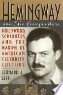 Hemingway and His Conspirators