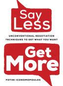 Say Less, Get More Book