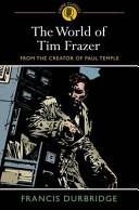 The World of Tim Frazer
