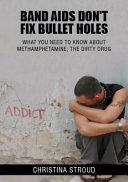 Band AIDS Don t Fix Bullet Holes