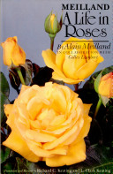 Meilland  a Life in Roses