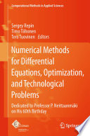 Numerical Methods For Differential Equations Optimization And Technological Problems book