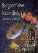 Surgeonfishes  Rabbitfishes  and Their Relatives