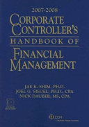 Corporate Controller s Handbook of Financial Management