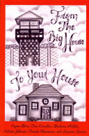 From the Big House to Your House