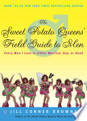 The Sweet Potato Queens  Field Guide to Men