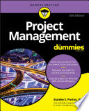 Project Management For Dummies : global business environment, tight project deadlines and stringent...