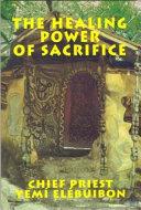 The healing power of sacrifice
