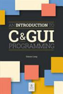 An Introduction To C Gui Programming