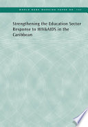 Strengthening the Education Sector Response to HIV and AIDS in the Caribbean