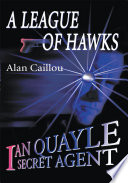 A League Of Hawks : lover and playboy. what is he...