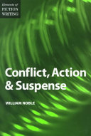 Elements of Fiction Writing   Conflict  Action   Suspense