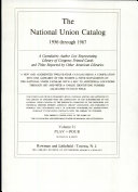 National Union Catalog A Cumulative Author List Representing Library of Congress Printed Cards and Titles Reported by Other American Libraries