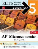 5 Steps to a 5 AP Microeconomics 2018 Elite Student edition