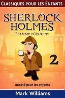 Sherlock Holmes Adapt   Pour les Enfants   Flamme D Argent