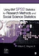 Using IBM® SPSS® Statistics for Research Methods and Social Science Statistics