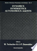 Dynamics  Synergetics  Autonomous Agents