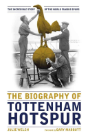 The Biography Of Tottenham Hotspur : tottenham hotspur that gets to the heart and...