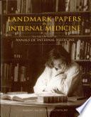Landmark Papers In Internal Medicine