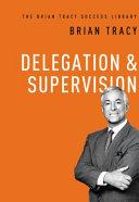 Delegation   Supervision