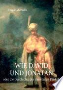 Wie David und Jonatan