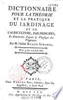 Dictionnaire pour la théorie et la pratique du jardinage et de l'agriculture par principes, et démontrées d'après la physique des végétaux