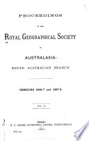 Proceedings of the Royal Geographical Society of Australasia  South Australian Branch  Incorporated   Book PDF