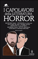 I capolavori della letteratura horror. Ediz. integrali