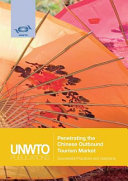 Penetrating the Chinese Outbound Tourism Market