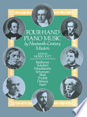 Four Hand Piano Music by Nineteenth Century Masters