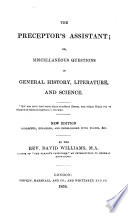 The preceptor s assistant  or  Miscellaneous questions in general history  literature  and science