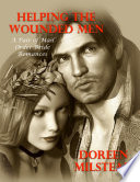 Helping the Wounded Men     a Pair of Mail Order Bride Romances