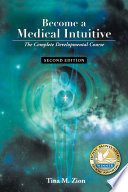 Become A Medical Intuitive Second Edition