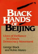 Black hands of Beijing Protests Of 1989 Through The