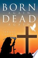 Born Again  Dead Again
