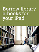 Borrow library e books for your iPad