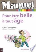 Pour Être Belle À Tout Âge par Chloé Dessampierre
