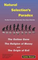 Natural Selection's Paradox