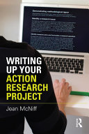 Writing Up Your Action Research Project