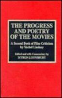 The progress and poetry of the movies