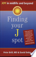 Finding Your J Spot  Joy in midlife and beyond