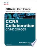 CCNA Collaboration CIVND 210 065 Official Cert Guide